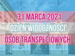 31 marca 2021 - Dzień Widoczności Osób Transpłciowych